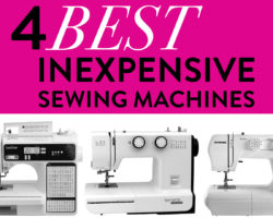 The 4 Best Inexpensive Sewing Machines