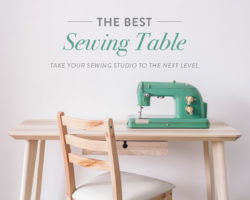 The Best Sewing Table: Take Your Sewing Studio to the Next Level
