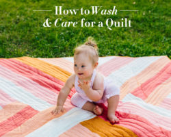 How to Wash and Care for a Quilt…The Right Way!