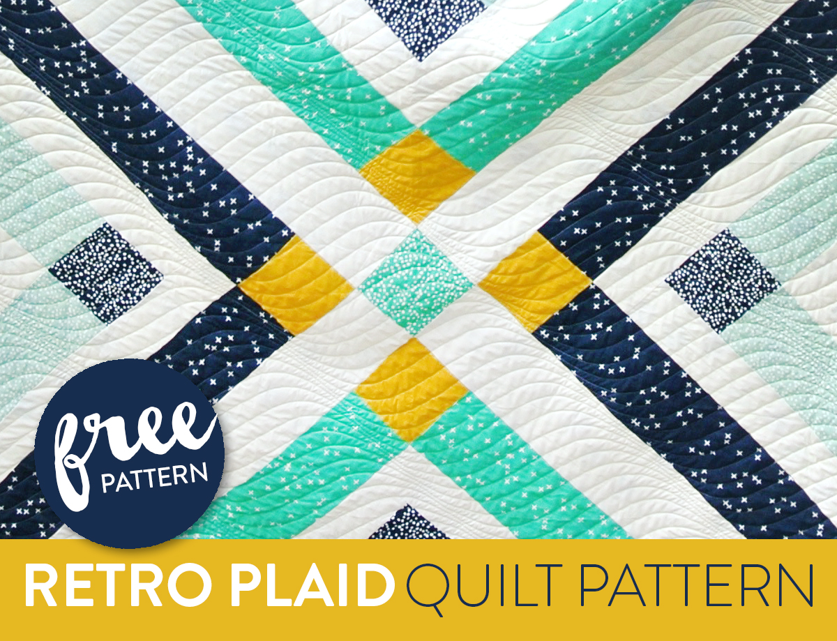 Retro Plaid Free Quilt Pattern