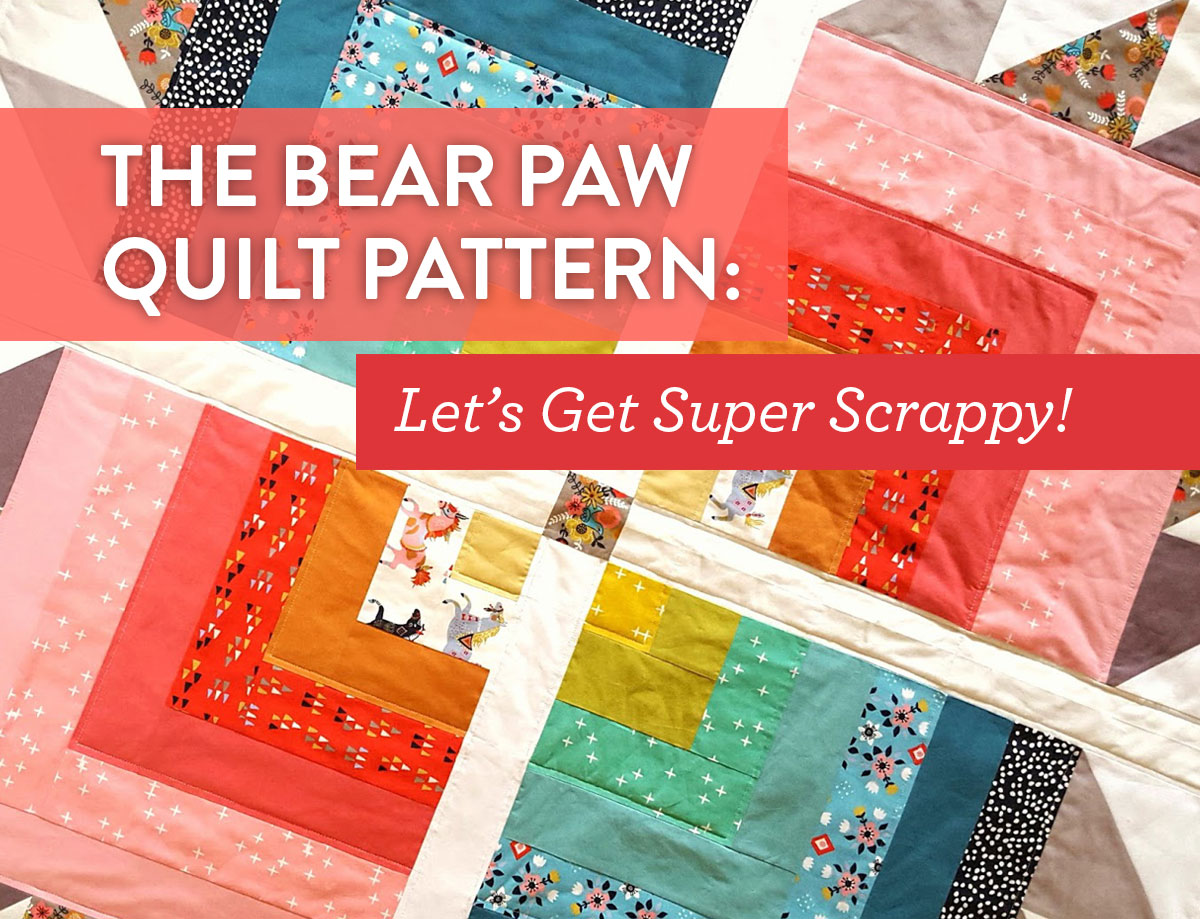 The Bear Paw Quilt Pattern: Let's get Super Scrappy - Suzy Quilts : free bear paw quilt pattern - Adamdwight.com