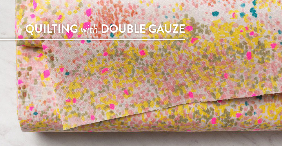 Quilting-with-Double-Gauze