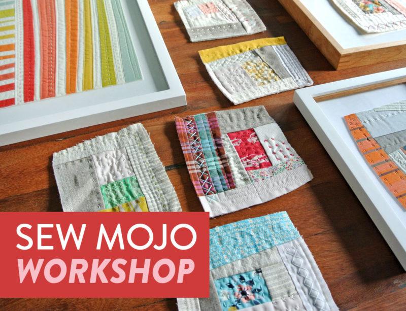 Sew-Mojo-Quilt-Workshop