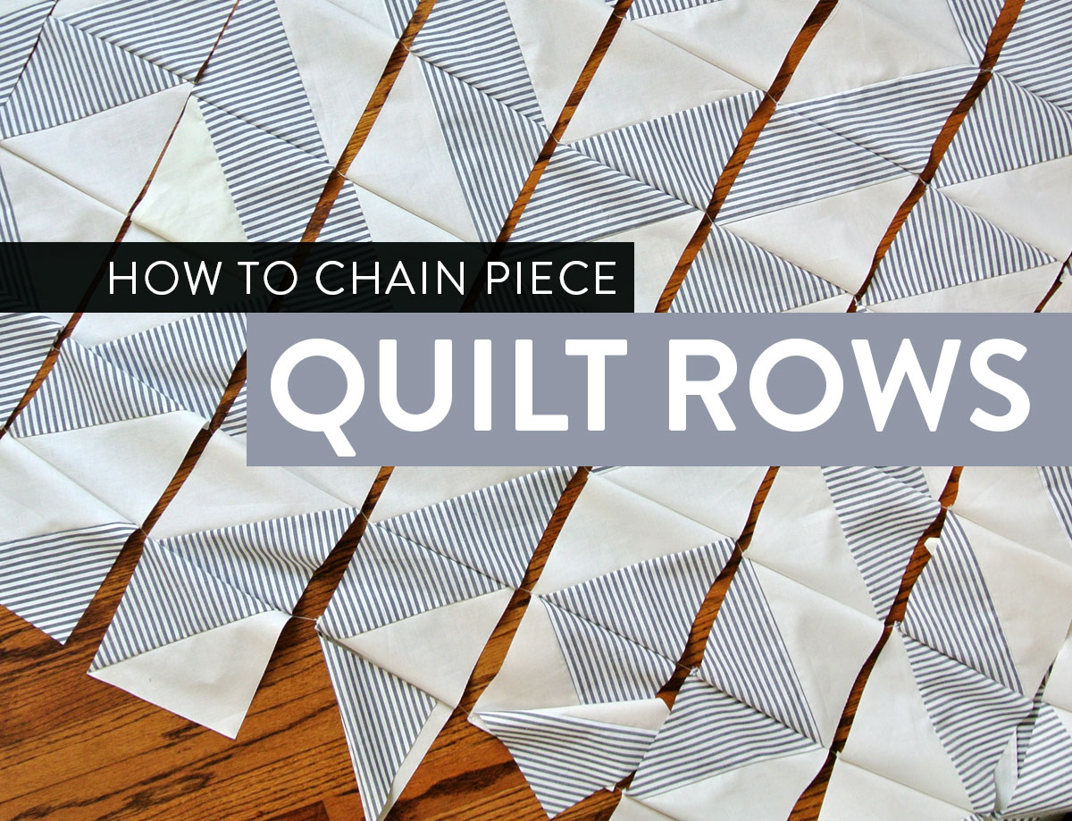 Chain Piecing Quilt Rows Video Tutorial Suzy Quilts