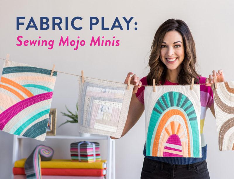 Fabric-Play-Sewing-Mojo-Minis