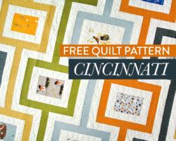 Free Cincinnati Quilt Pattern: A Nod to Mid-Century Modern Design