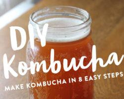 DIY Kombucha in 8 Easy Steps