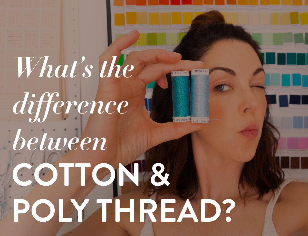 What's the difference between cotton and poly thread? Both are great sewing options, but each one has difference strengths and weaknesses.