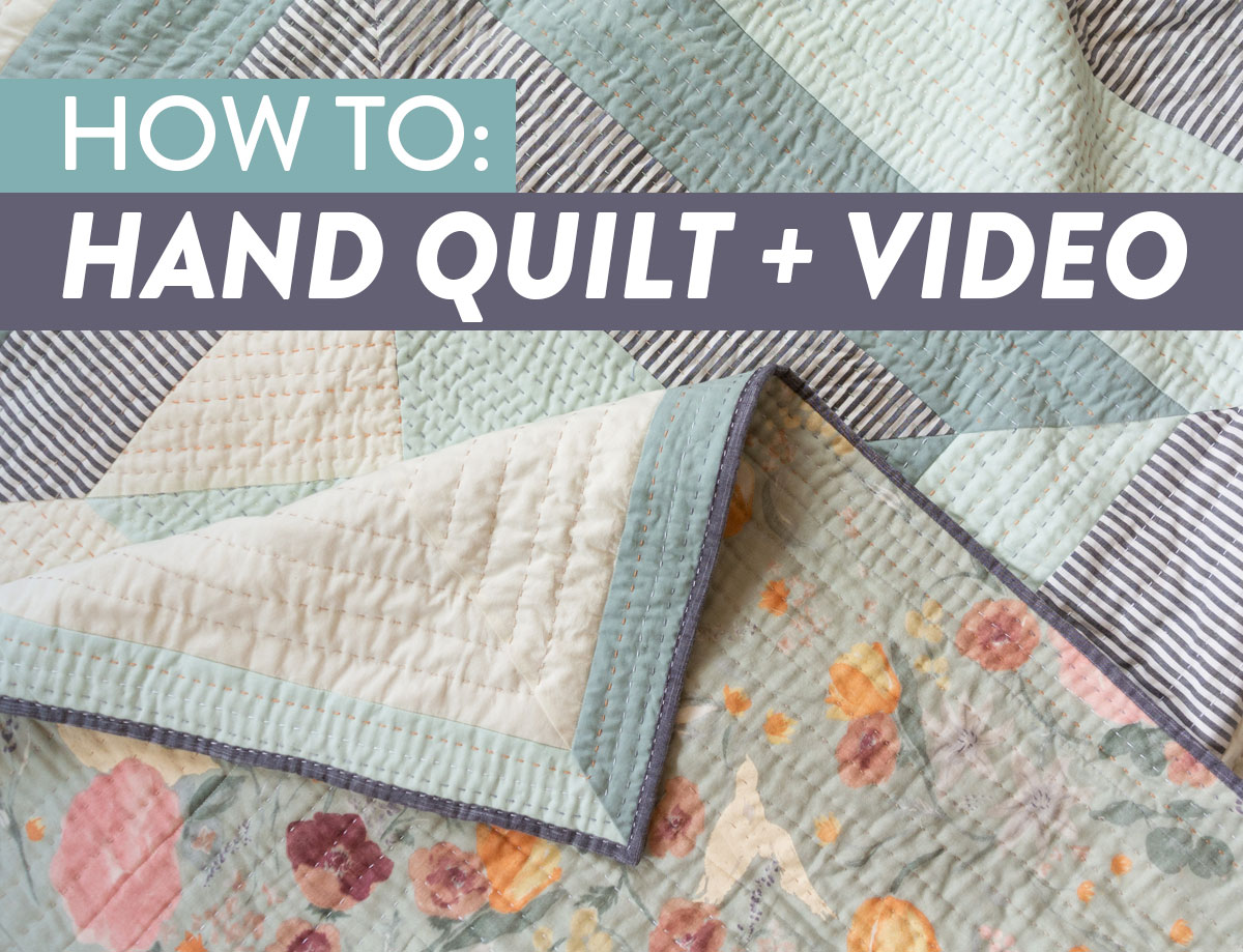 How to Hand Quilt (with Video Tutorial!) - Suzy Quilts