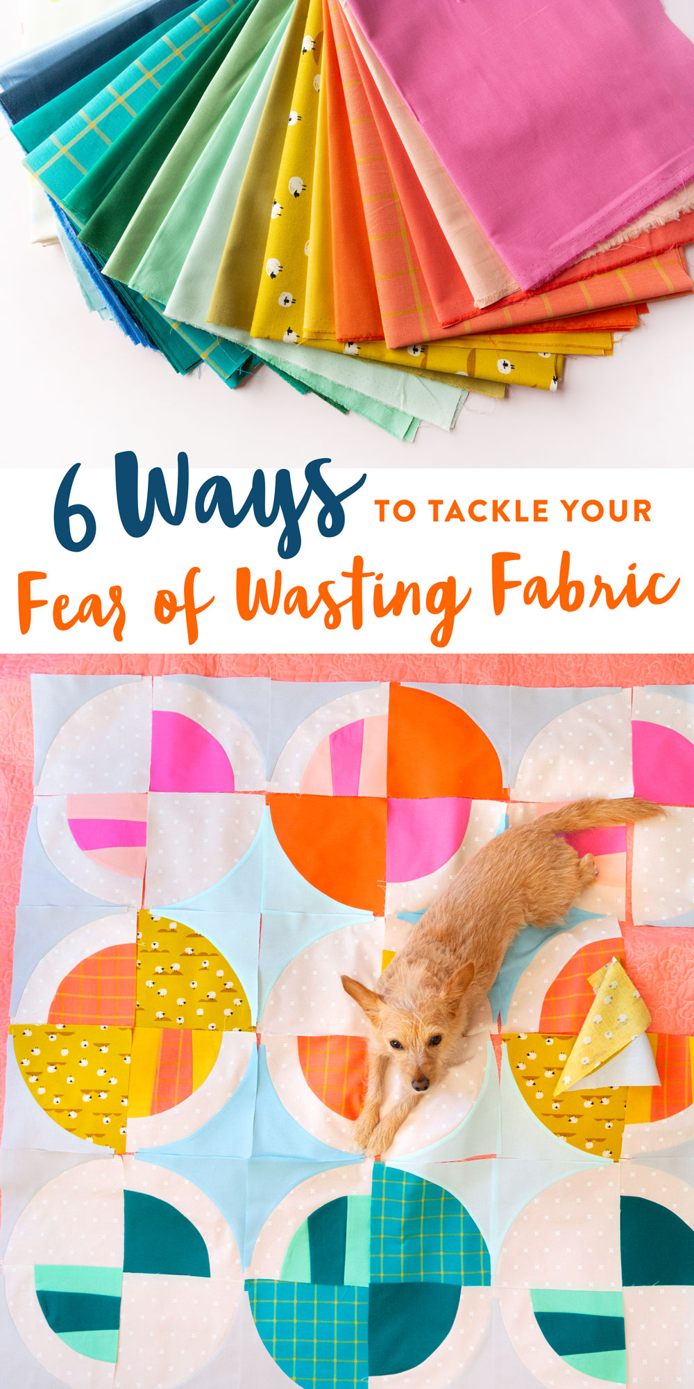 6 Ways to tackle your fear of wasting fabric. Have you ever been crippled by indecision because you're afraid to mess things up and waste fabric? These techniques will help. | Suzy Quilts https://suzyquilts.com/tackle-your-fear-of-wasting-fabric