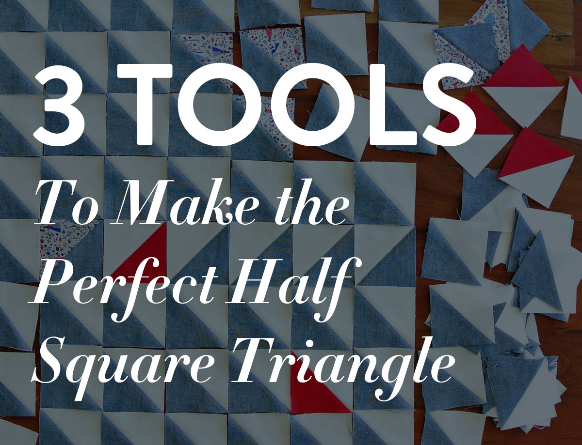 Check out these 3 must-have tools to make the perfect half square triangle. These tools and tricks are simple, inexpensive and easy to use.