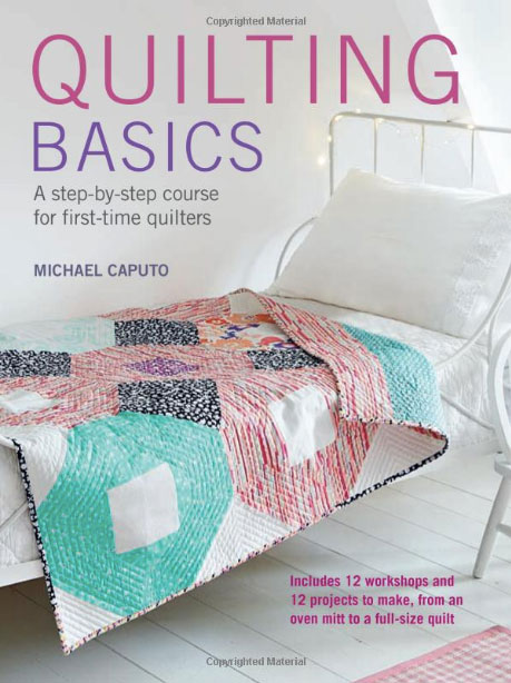 Learn Quilting Basics! The 5 Best Books to learn to quilt - a beginner's guide!