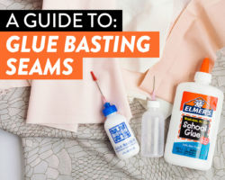A Complete Guide to Glue Basting Seams