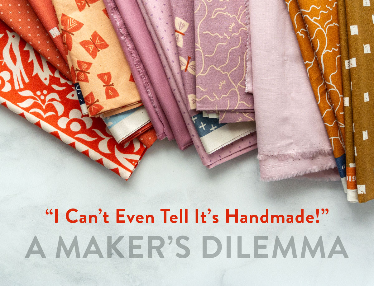 "Is it a compliment to say, ""that handmade item is so nice, it looks like it was bought in a store?"" An interesting discussion of how to speak about hand-crafted goods. SuzyQuilts.com #handmade"