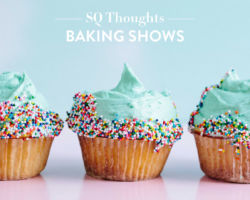 SQ Thoughts on Baking Shows