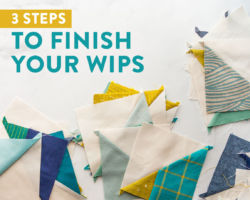 3 Steps to Finish Your WIPs