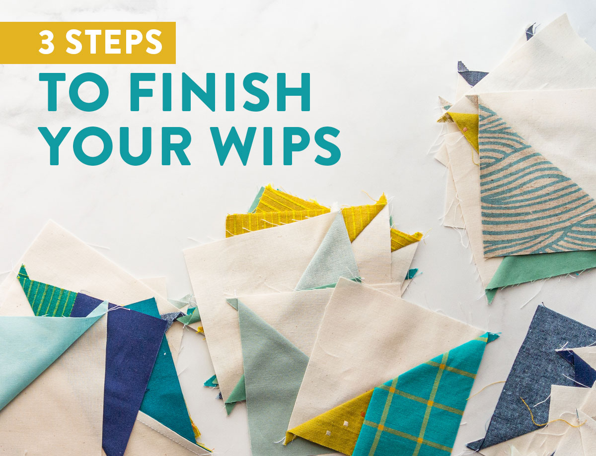 Quilters and crafters notoriously have multiple works in progress, or WIPs. These 3 steps will help you sift through those WIPs, clear them out or get them finished! suzyquilts.com #sewing #WIPs #HST