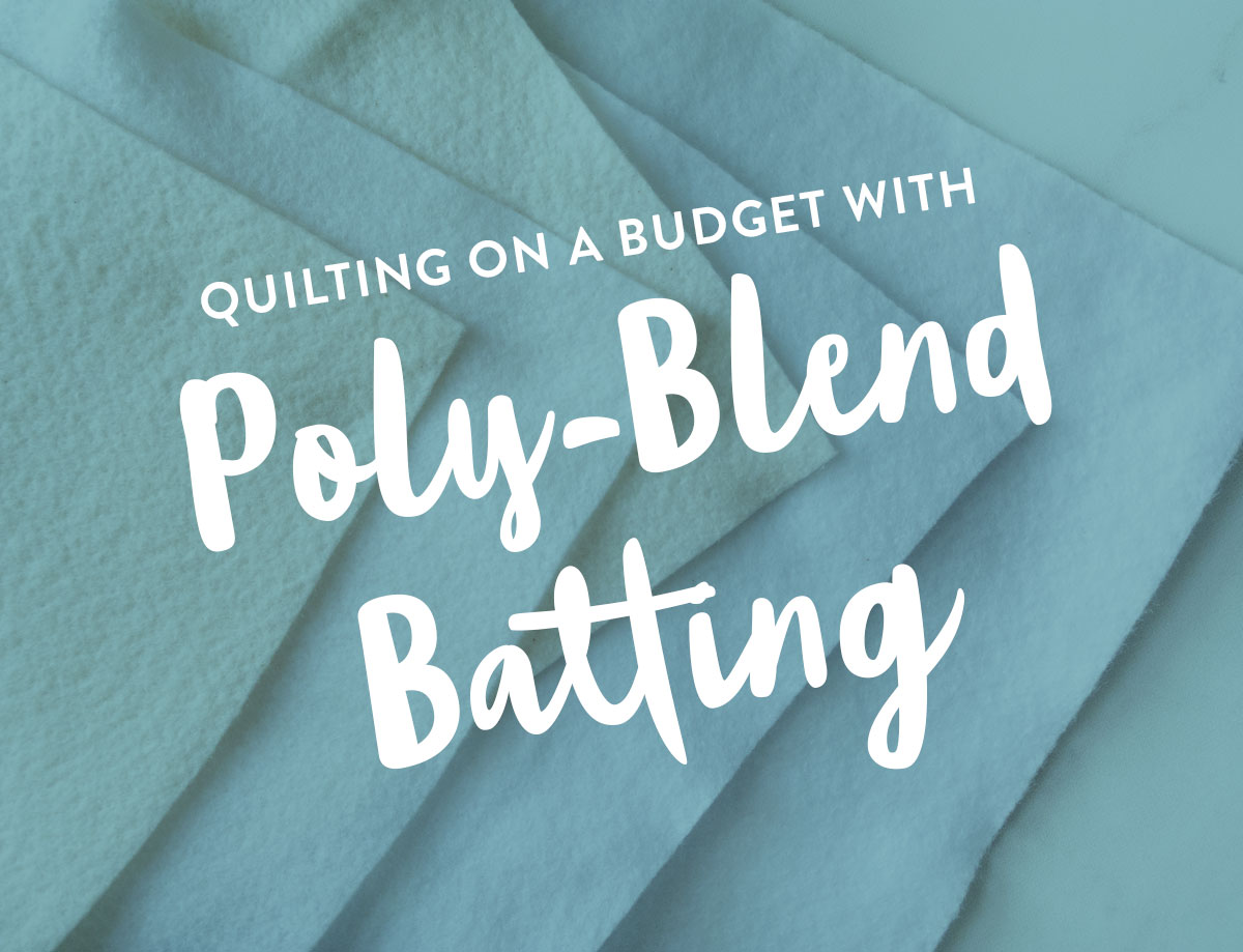 Quilting on a budget is something we all think about, but don't always know how to do. One great way to save money is to use a poly-blend batting! These inexpensive batting options are durable, using to use and come in a variety of colors, lofts and sizes. | suzyquilts.com