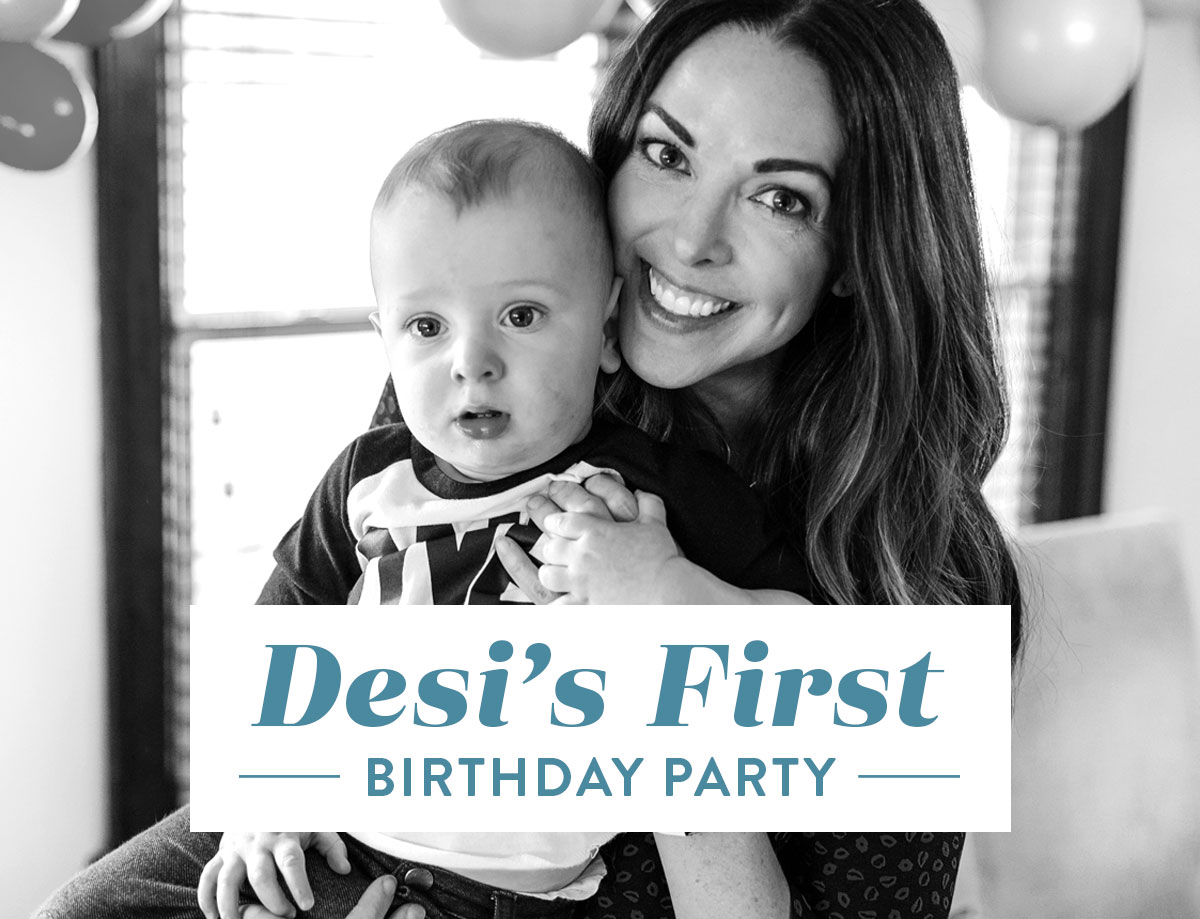Desi's First Birthday Party