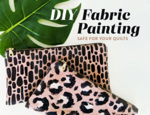 DIY Fabric Painting Tutorial that's quick, easy, and safe for your quilts! This can be a fun activity to do with your kids as well! suzyquilts.com #DIY #fabricpainting