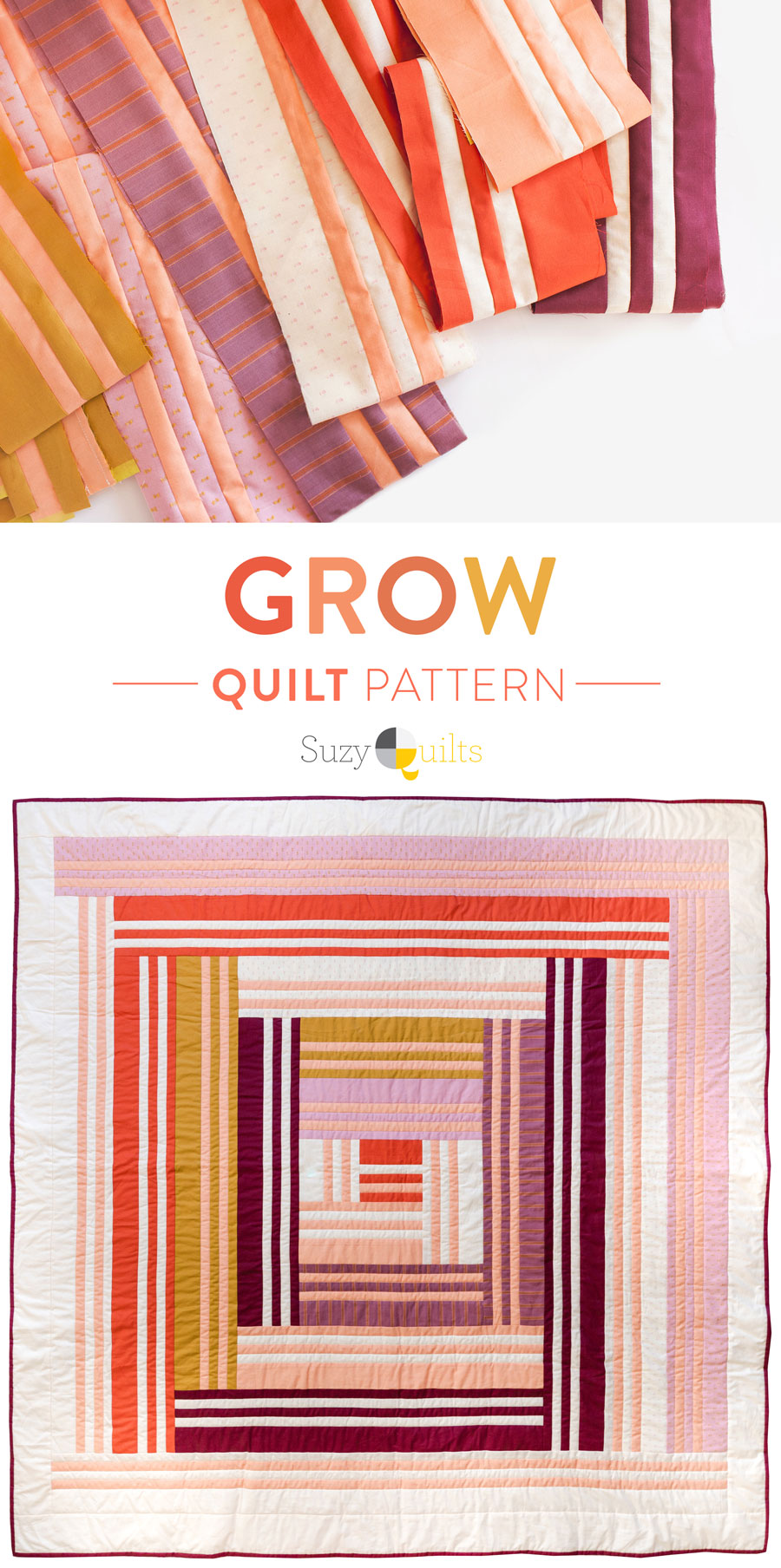 The Grow quilt pattern focuses on strip piecing – a simple quilting technique that creates a beautiful modern design. Beginner Friendly quilt pattern. See lots of beautiful quilt examples! suzyquilts.com #modernquiltpattern