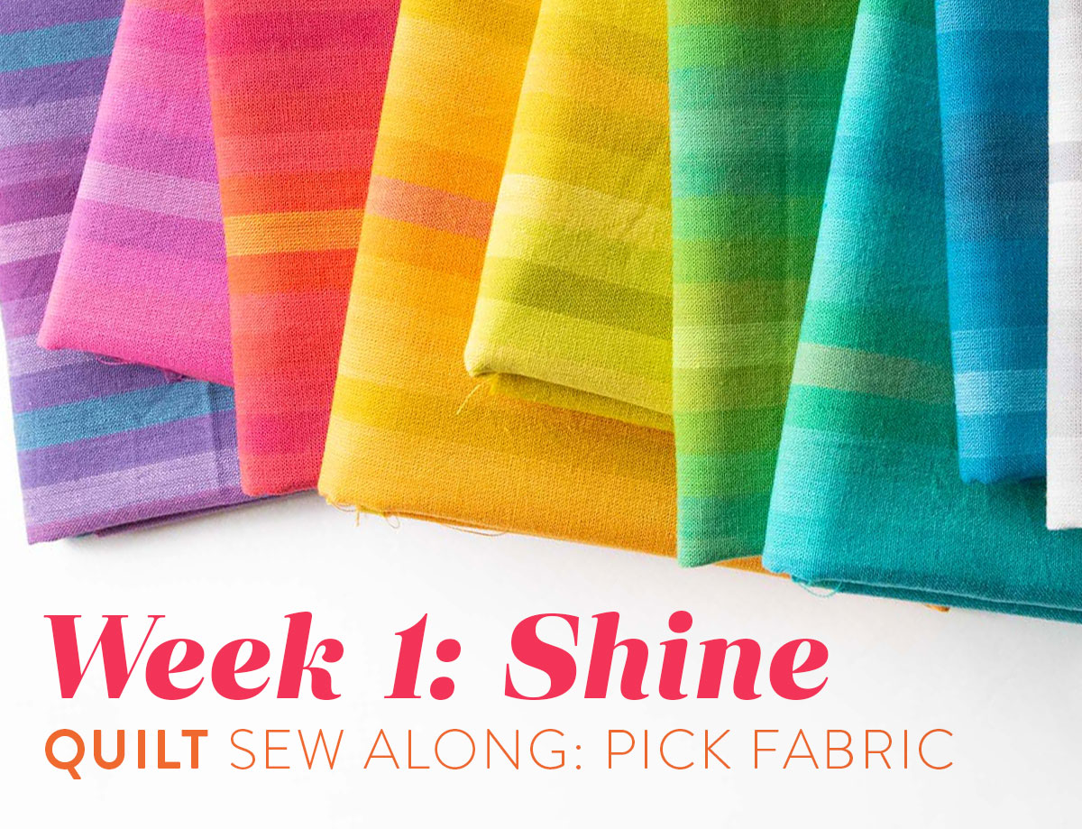 The Shine quilt along is a 7-week online community sewing event focused on making the throw Shine quilt pattern. In week 1 we pick fabric. suzyquilts.com #qal #quiltpattern