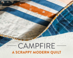 A Scrappy Modern Quilt: The Campfire Pattern