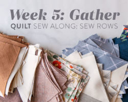 Gather Quilt Sew Along: Week 5: Sew HST Rows