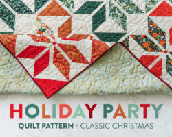 Holiday Party Quilt Pattern – Classic Christmas