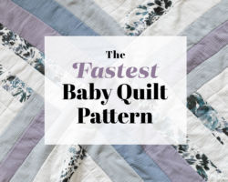 The Fastest Baby Quilt Pattern!